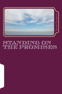 Standing on the Promises by Kathy Nicholls